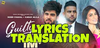 Guilty Lyrics in English | With Translation | – Karan Aujla | Inder Chahal