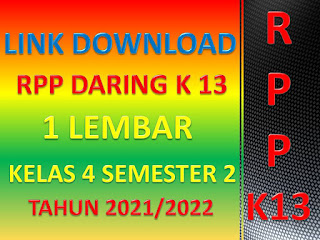 Link Download RPP K13 Daring 1 Lembar Kelas 4 Semester II Tahun Pelajaran 2021/2022 Terbaru Seri Masa Pandemi Covid-19