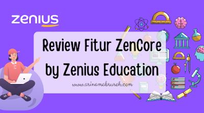 Fitur Zencore aplikasi Zenius untuk membantu belajar daring