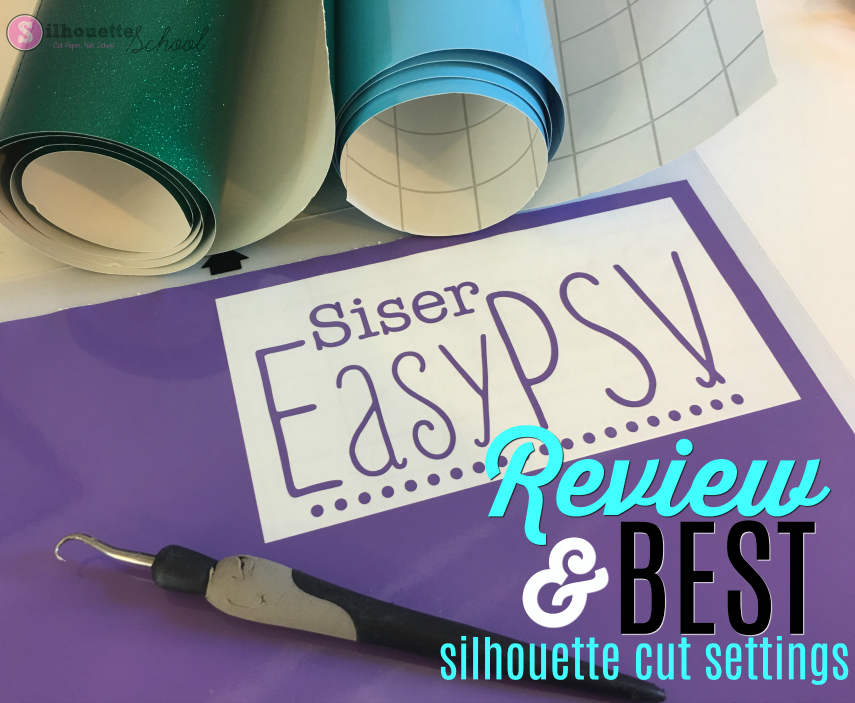 Siser Easypsv Adhesive Vinyl Review Amp Silhouette Cut