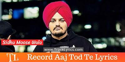 record-aaj-tod-te-punjabi-song-lyrics