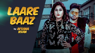 Laare Baaz Lyrics - Afsana Khan