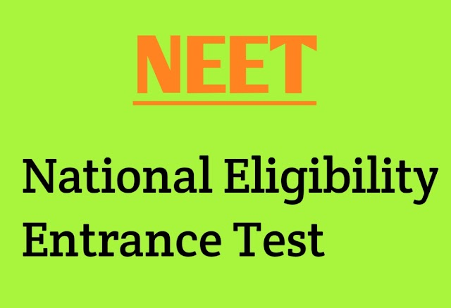NEET Full Form and What Is Full Form Of NEET Exam?