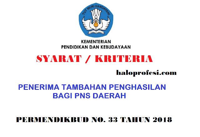 K13 : Kriteria Peserta Suplemen Penghasilan Pns Berdasar Permendikbud No. 33 Tahun 2018