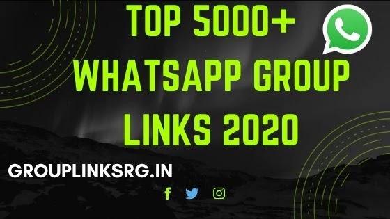Top 5000+ Whatsapp Group Links 2020