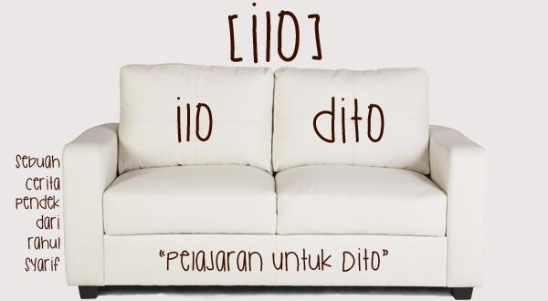 [ilo] : Pelajaran untuk Dito