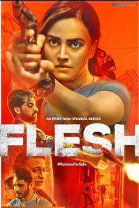 Download Flesh (2020) Season 1 Hindi Web Series 480p 720p 1080p HD