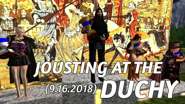 Jousting At The Duchy In Second Life (9.16.2018) • Second Life Jousting