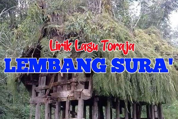 Lirik Lagu Toraja  Lembang Sura'