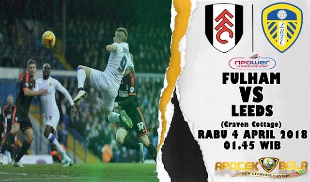 Prediksi Fulham vs Leeds United 4 April 2018