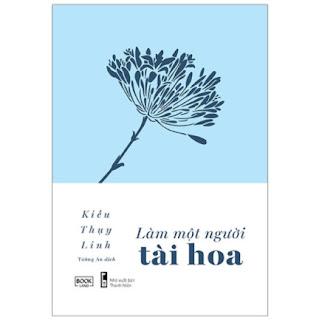 Làm Một Người Tài Hoa ebook PDF EPUB AWZ3 PRC MOBI