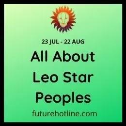 Leo star Peoples Amazing information