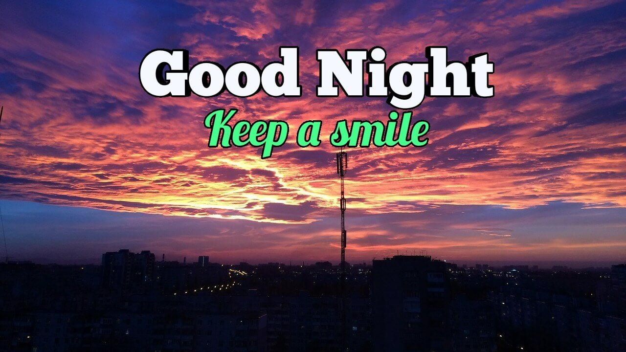 Keep a Smile Romantic Good Night Love