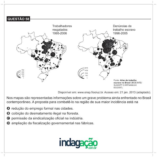 Encceja 2018 Nos mapas são representadas informações sobre um grave problema ainda enfrentado no Brasil