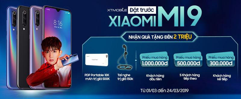 Đặt trước Mi 9 CTY Giá rẻ hơn 1 triệu