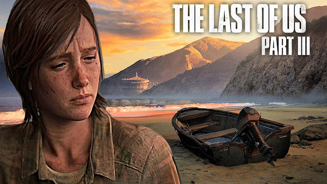 The Last of US Part-3 Release date & Trailer PS3, PS4, PS5, Xbox One