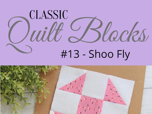 "{Classic Quilt Blocks} Shoo Fly - An Introduction <img src=""https://pic.sopili.net/pub/emoji/twitter/2/72x72/2702.png"" width=20 height=20>"