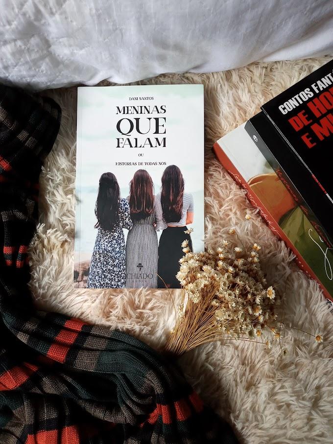[ LIVROS ] Meninas que Falam - As Histórias de TODAS nós, de Dani Santos
