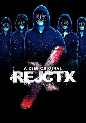 RejctX 2019 Hindi S1 Complete Zee5 WEB Series 720p WEB-DL ESubs || EP 08 Added