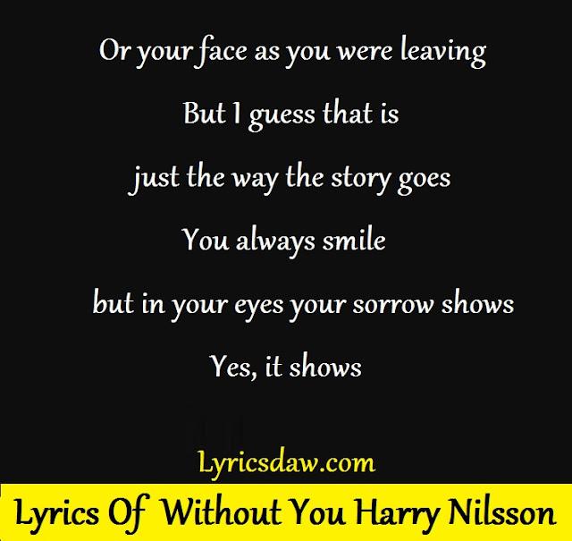 Lyrics Of Without You Harry Nilsson