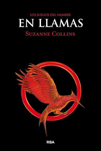 En llamas | Los juegos del hambre #2 | Suzanne Collins
