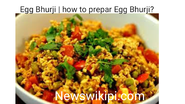 Egg Bhurji | how to prepar Egg Bhurji?