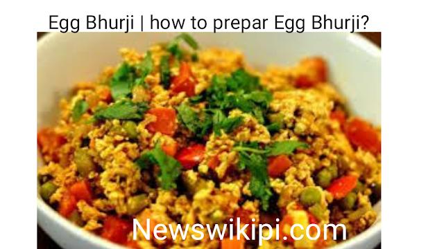 Egg Bhurji   how to prepar Egg Bhurji?