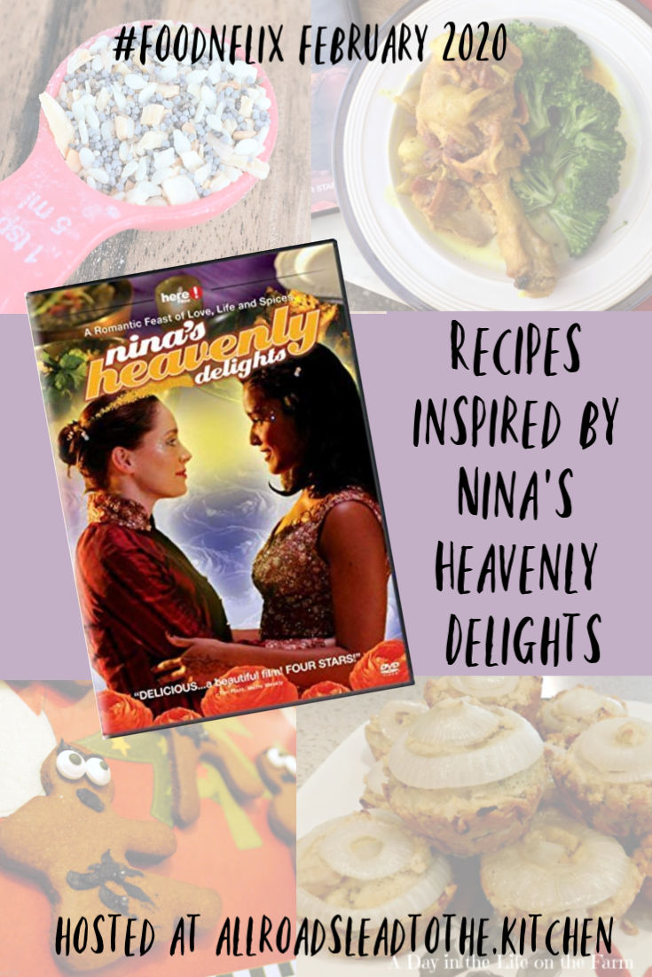 Recipes inspired by Nina's Heavenly Delights #FoodnFlix roundup