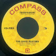 The Ohio Players* ‎– Trespassin' / You Don't Mean It 1968