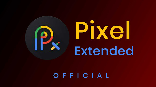 PixelExtended Official On Redmi K20 Pro