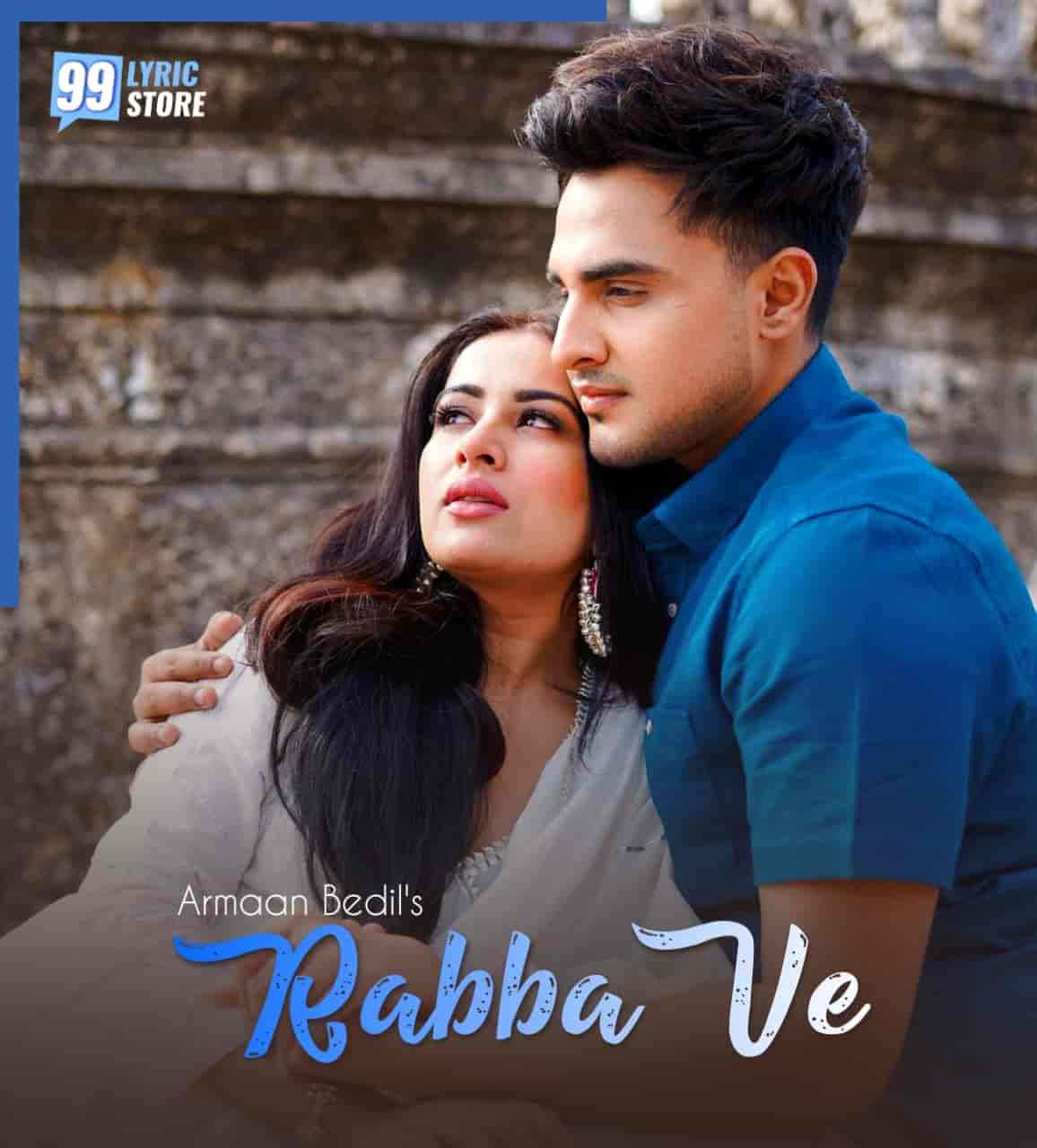 Rabba Ve Punjabi Song Lyrics Armaan Bedil Feat. Sara Gurpal