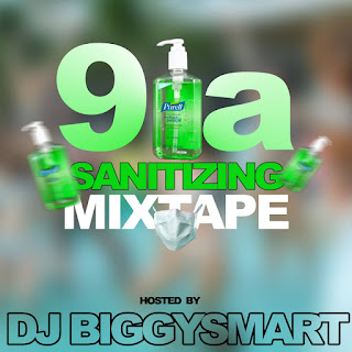 DJ BiggySmart - Sanitizing Mixtape 2020