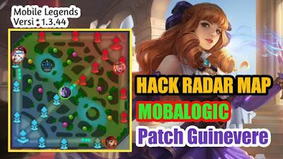 Script Hack Radar Map Update Terbaru Patch Guinevere Mobile Legends: bang Bang