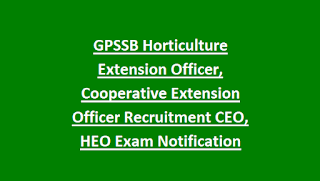 GPSSB Horticulture Extension Officer, Cooperative Extension Officer Recruitment CEO, HEO Exam Notification 2018 59 Govt Jobs Online