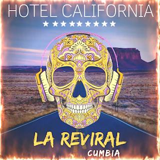 LA REVIRAL - HOTEL CALIFORNIA