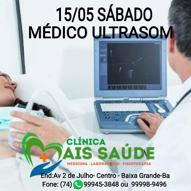 Atendimento com Médico de Ultrasom  na Clínica Mais Saúde acontece neste sábado a partir das 08:00 da manhã