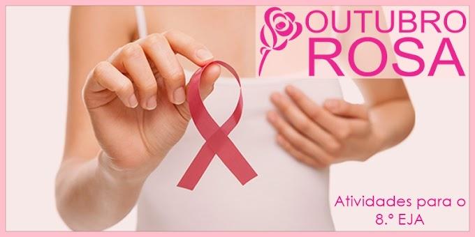 Campanha Outubro Rosa conta o câncer de mama - Atividades de Artes para o 8.º EJA