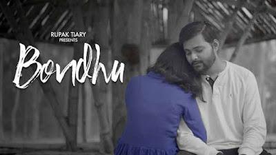 New Bengali Song Bondhu By Rupak Tiary