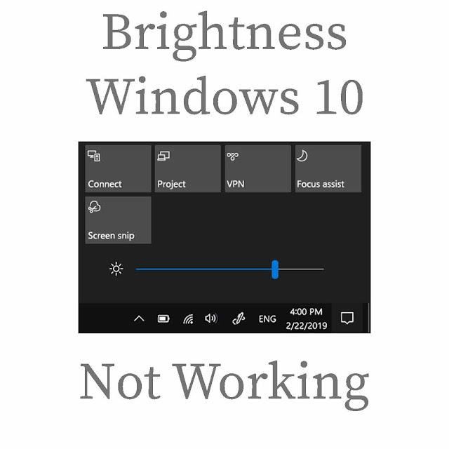CARA MENGATASI BRIGHTNESS YANG TIDAK BERFUNGSI DI WINDOWS 10