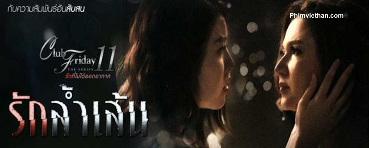 Phim tình yêu vượt biên giới - Ruk Lam Sen (2019)