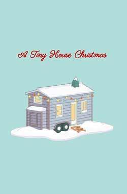 A Tiny House Christmas (2021)