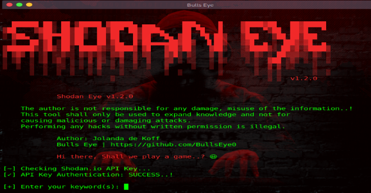 Shodan Eye : Tool Collects All The Information About All Devices Directly Connected To The Internet