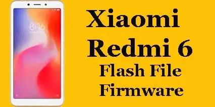 Xiaomi Redmi 6 Flash File Firmware
