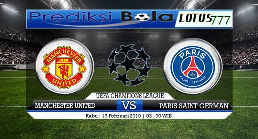 Prediksi Manchester United vs Paris Saint Germain 13 Februari 2019