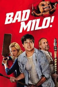 Bad Milo! Poster