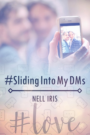 Sliding Into My DMs by Nell Iris