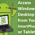 How to trick access a windows desktop from your smartphone or tablet