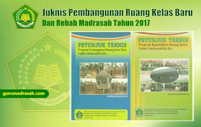 juknis pembangunan rkb dan rehab madrasah 2017