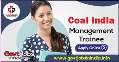 Coal India Management Trainee Online Form 2021