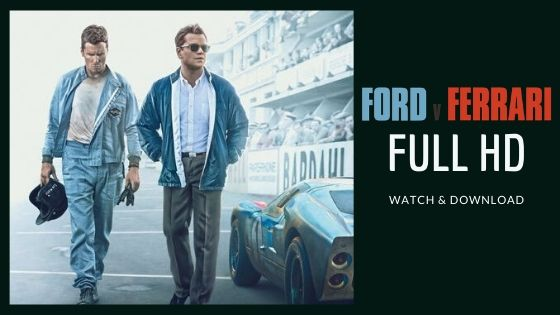 Ford Vs Ferrari Movie Trailer With Full Movie Free Watch Download